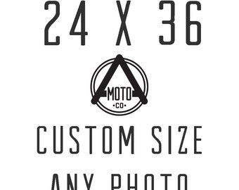 Custom Sized Photo 24x36