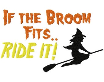 INSTANT DOWNLOAD If The Broom Fits Ride it Machine Embroidery Design
