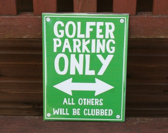 Funny Parking Sign, Golfer Parking, Aluminium, Father's Day, Birthday, Gift, Cute