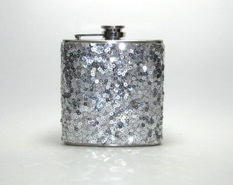 Silver Sequins Sparkly Glitter 6 oz Size Stainless Steel Liquor Hip Flask Flasks Weddings Bridesmaids Gift Idea