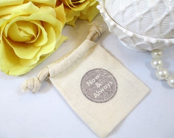 Muslin Wedding Favor Bags, Muslin Wedding Gift Bags, Muslin Drawstring Bag, Organic Cotton Bag, Cotton Bag, Wedding Bags, Now & Always Bag