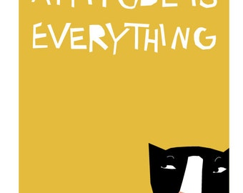 Attitude is everything tuxedo cat print in 11 x 14 inch mat