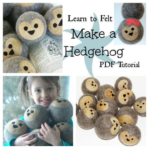 Waldorf Wool Ball TUTORIAL: The Hedgehog (Learn to Wet and Needle Felt, PDF ONLY)