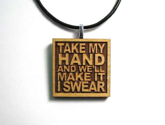 Half Price Sale!! BON JOVI Lyrics - Girlfriend Gift Idea - Take My Hand And We'll Make It I Swear - JukeBlox Wood Necklace