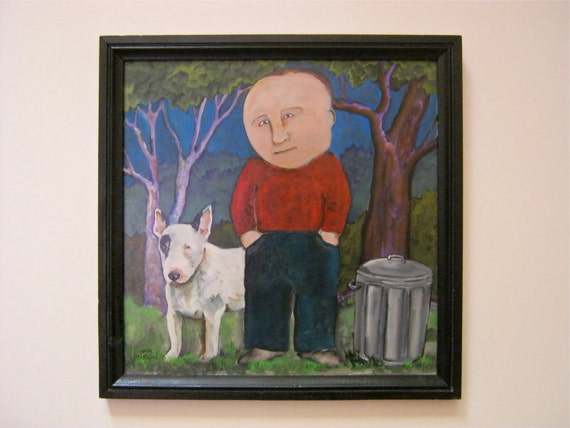 acrylic painting- Garbage Day- a dog- a man- a garbage can- original painting- gallery art-  humorous- bull terrier