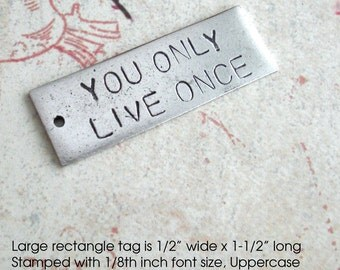 """Large Rectangle Tag .. 1/2"""" x 1-1/2"""" Pendant .. Custom Hand Stamped antiqued charm .. copper, silver or gold .. souvenir gift"""