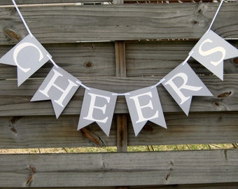 Cheers banner - Party Decoration in Silver and White - perfect for New Year's Eve and Bachelorette parties