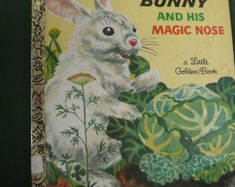 Vintage Little Golden Book  The White Bunny and His Magic Nose