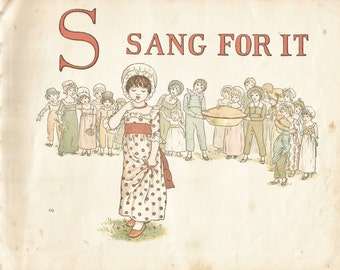 S - Vintage Children's Book Plate, Art Print - S Sang For It - Alphabet Book Plate, Print - A Apple Pie - Kate Greenaway - 1886