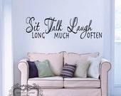 Large Sit Talk Laugh Vinyl Decal