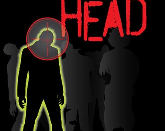 Aim for the Head Zombie Sign Print, 8x10