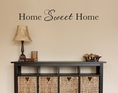 Home Sweet Home Wall Decal - Home Sticker - Wall Quote - Living Room Decor