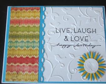 Live, laugh and love Happy Birthday handmade greeting card II
