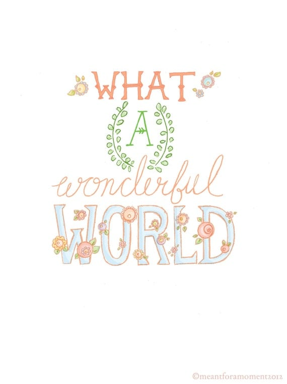 QUOTE PRINT, What a Wonderful World, 8x10 Illustrated Print, PASTEL, Illustrated Wall Art, Typographic, Hand Lettered, Pink
