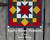 Barn Quilt, Early Riser Pattern