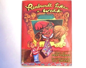 Rembrandt Takes a Walk, a Vintage Children's Book, Illustrated