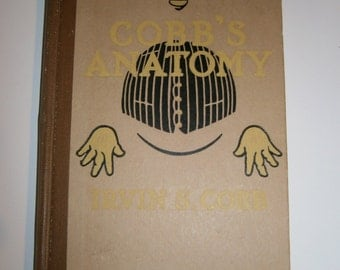 1912 Edition Cobb's Anatomy by Irvin Cobb Humorous Essays