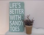 Beach Quote, Wall Art, Life's Better with Sandy Toes, Wood Sign, Quote, Custom Beach Sign - InMind4U