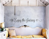 Enjoy the Journey Vinyl Decal - Wall Decal Quote, Vinyl Saying, Vinyl Quote, Vinyl Wall Decal, Home Vinyl, Living Room Decal, Wall, 30x4.25