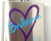 Bridesman flask, 6 ounce, stainless steel personalized flask.  Bridesmaid and Maid of honor gift. Custom hip flask for wedding party gift.
