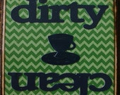 Dirty and Clean Dishwasher Sign Magnet or Velcro- navy blue tea cup, green chevron with navy blue dirty and clean words