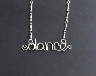 dance necklace, sterling silver jewelry, wire written word