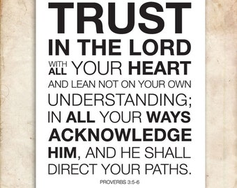 Proverbs 3:5-6. Trust in the lord with all your heart. 8x10. DIY. Bible Verse. Printable Christian Scripture.