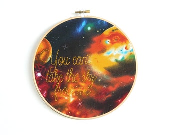 You can't take the sky from me embroidery hoop wall art