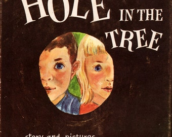 The Hole in the Tree by Jean George
