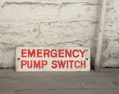 Vintage Industrial Metal Emergency Sign, Vintage Metal Sign