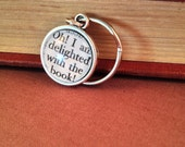 Jane Austen Northanger Abbey Antiqued Silver Book Page Literature Keychain Key Ring Book Quote Oh I am delighted with the book