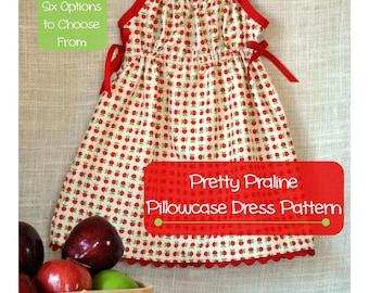 Pretty Praline Pillowcase Dress or Top PDF Sewing Pattern - Baby Toddler Girls