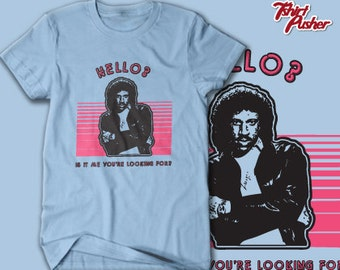 Hello, Is It Me You're Looking For // Lionel Ritchie T-shirt