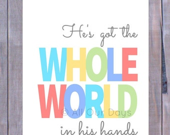 He's Got the Whole World in His Hands // Light // INSTANT DOWNLOAD // Nursery & Kid's Wall Art