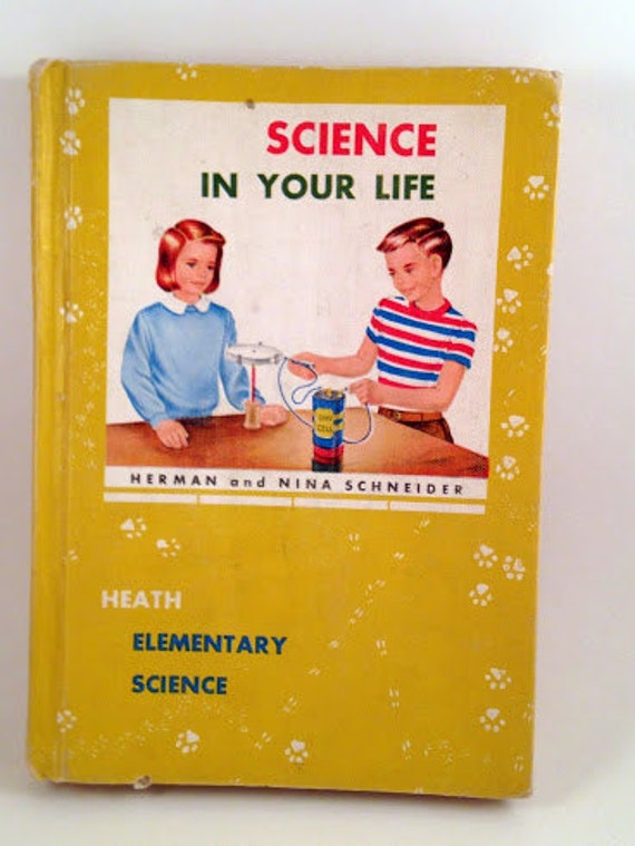 Science in Your Life Science Elementary Textbook from 1959