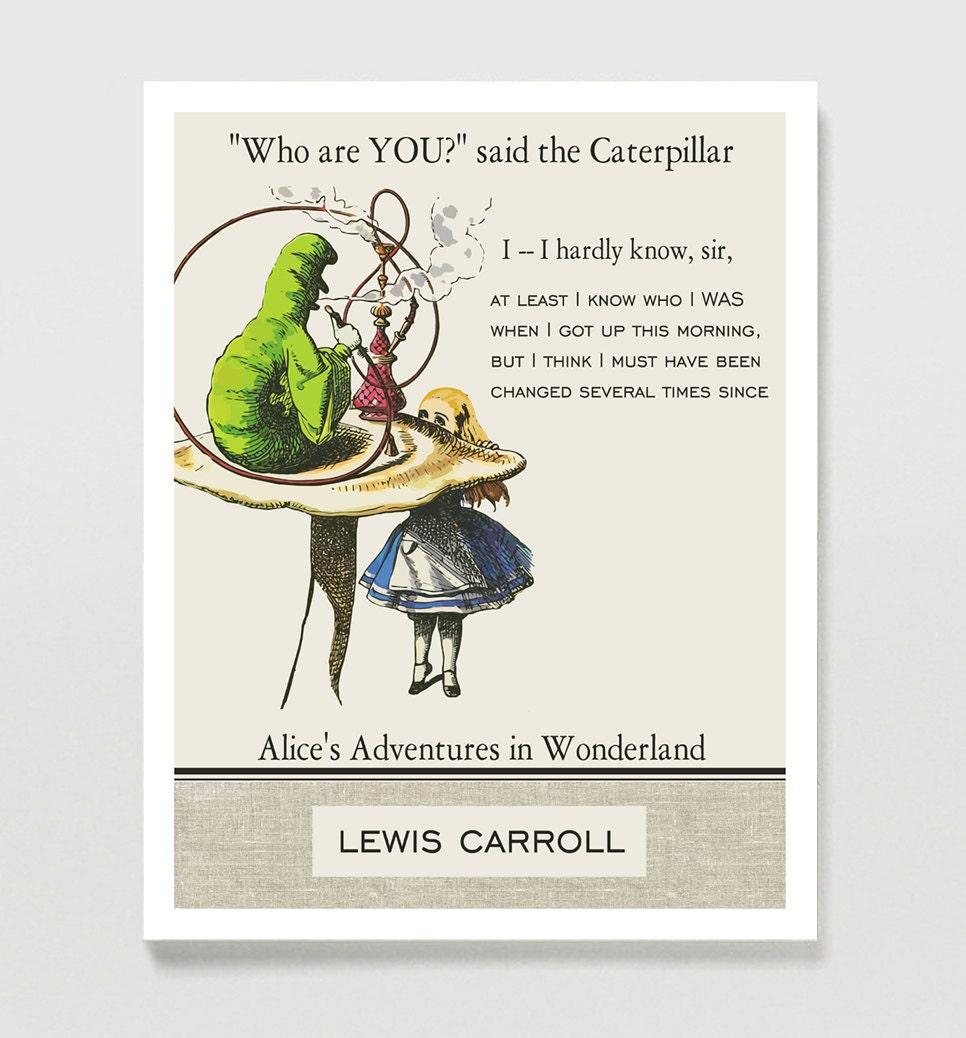 Quotes From Alice In Wonderland: Alice In Wonderland Caterpillar Quotes. QuotesGram