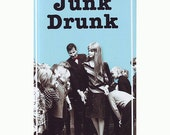Junk Drunk-Essays & Anecdotes from an Antique Dealer