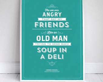 "The Sea was Angry Poster 11x17"" - Seinfeld Quote Print - Vintage Retro Typography"