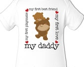First Father's Day bodysuit or shirt -  my daddy my first best friend shirt or bodysuit for baby - best first Father's Day gift from baby
