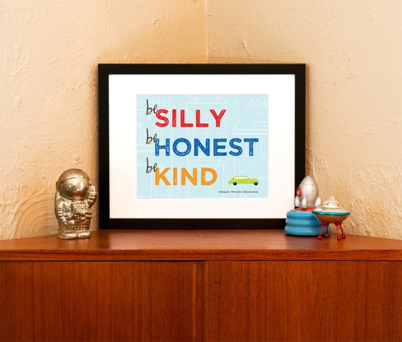 Be Silly Be Honest Be Kind 8 x 10  Art Print with Emerson Quote for Child's Room - 100% Recycled Paper