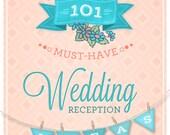 101 Wedding Reception Ideas