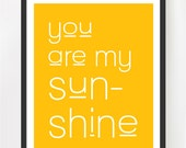 You are my sunshine, Lemon yellow nursery poster, 11x14""
