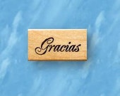 Gracias mounted rubber stamp, Spanish Thank you, greeting No.21