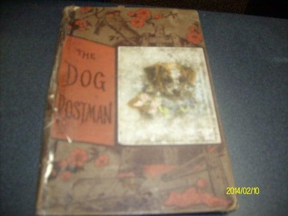 Libro de tapa dura época el perro cartero circua 1895 por oscoff