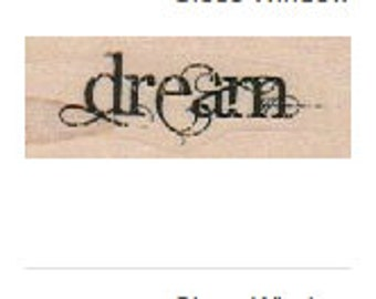 Rubber stamp  Dream  Quote wood Mounted  scrapbooking supplies number 18886