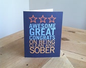 Greeting card - Awesome, great, congrats on being clean and sober