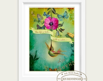 This Life is Lush with Wonder - inspirational print - Large print from the Sense of Wonder series