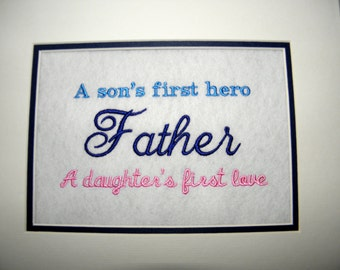 """Father DAD Fathers Day  Embroidery Quote Matted 10"""" x 8"""""""