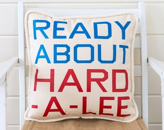 Sailing Commands Pillow - Ready About, Hard-A-Lee