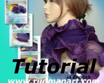 Felted Scarf Shawl Wrap with silk chiffon Nunofelting Tutorial in English PDF
